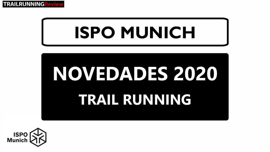 Hemos pasado tres días en ISPO 2020, en Múnich donde hemos visto las novedades de Trail Running para el otoño/invierno de 2020. Prendas cálidas y sobre todo muchas membranas nuevas. Con zapatillas que también incorporan impermeabilidad y botines altos para aumentar la protección.