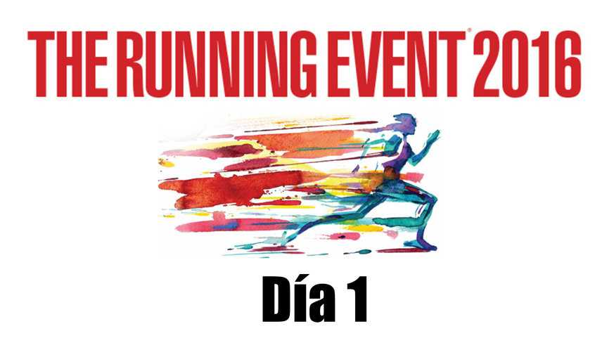 The Running Event 2016 - Día 1