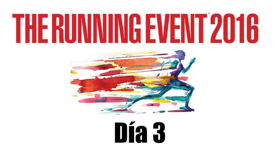 The Running Event 2016 - Día 3