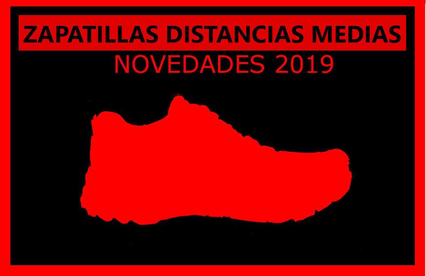 Zapatillas Trail Running distancias medias - Novedades 2019